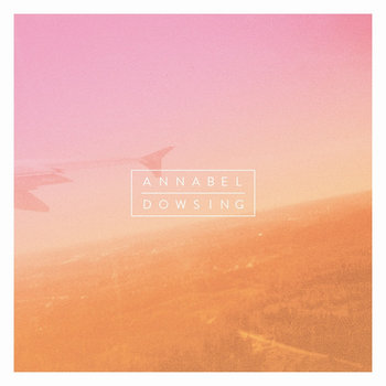 Annabel/Dowsing Split cover art