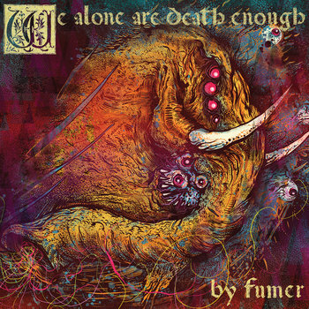 We Alone Are Death Enough cover art