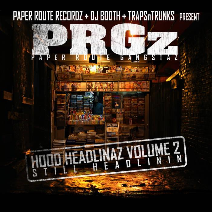 """Hood Headlinaz Vol.2 """"Still Headlinin"""" cover art"""