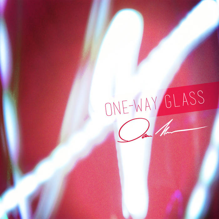 One-Way Glass (Single) cover art