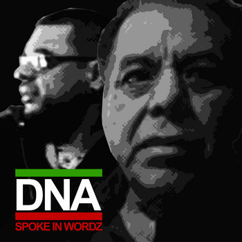 DNA - Spoke In Wordz #NEW FREE DOWNLOAD cover art