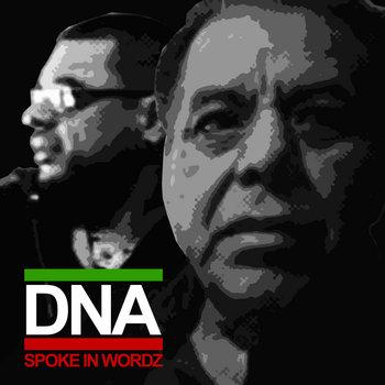 DNA - Spoke In Wordz #NEW FREE DOWNLOAD cover art