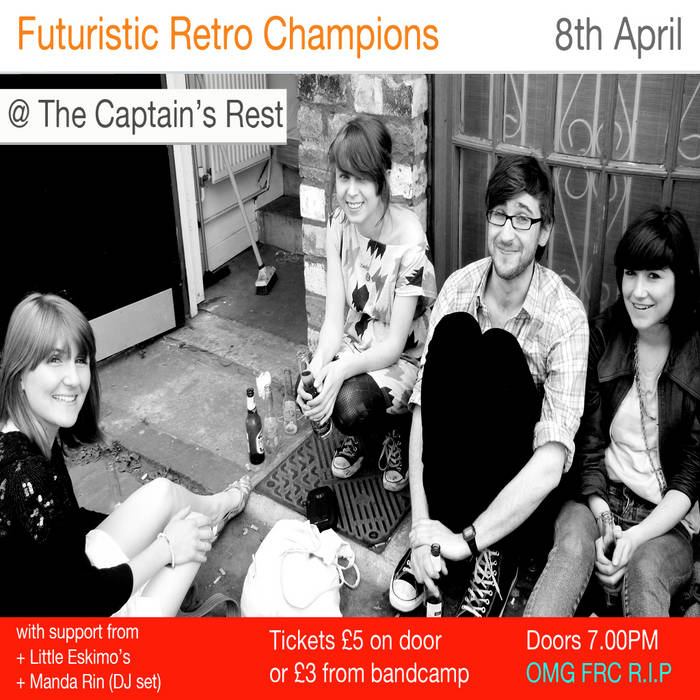 Tickets - FRCs @ Captain's Rest, Glasgow 08/04/11 PENULTIMATE GIG cover art