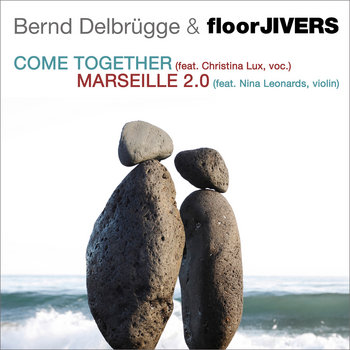 Come Together / Marseille 2.0 cover art