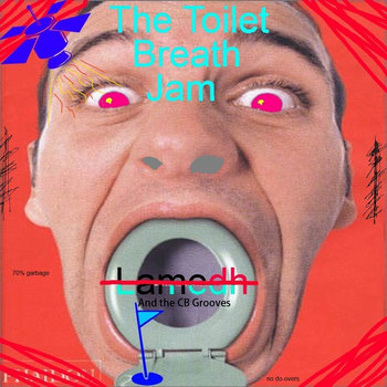 The Toilet Breath Jam 6/21/14 cover art