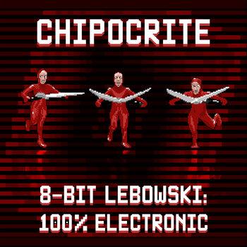 8-Bit Lebowski: 100% Electronic cover art