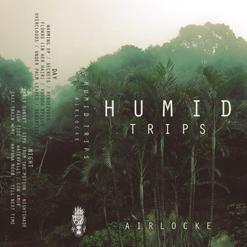 Humid Trips cover art