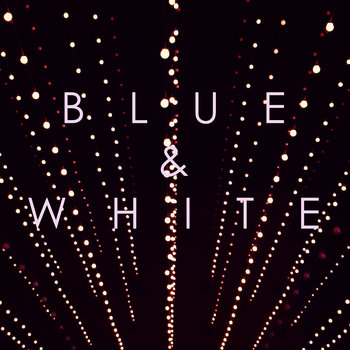 Blue & White cover art
