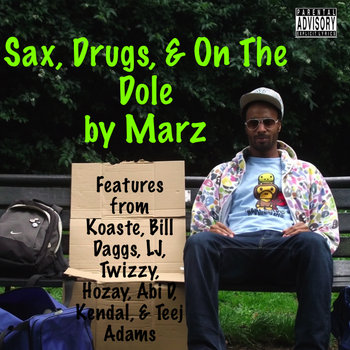 Sax, Drugs, and on the Dole cover art