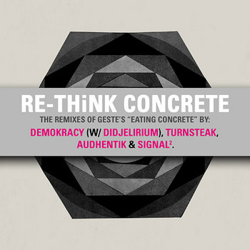 Re-Think Concrete - The Eating Concrete Remixes cover art