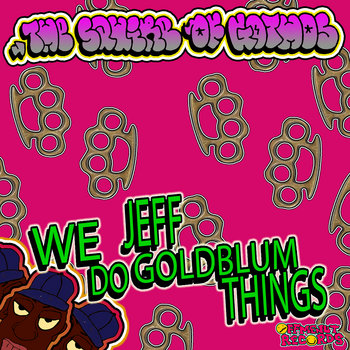 We Do Jeff Goldblum Things cover art
