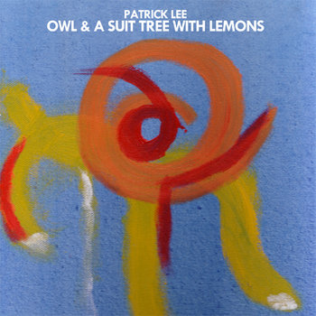 Owl & A Suit Tree With Lemons cover art