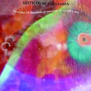 EN EL PISO 19: BUSCANDO AL UNICORNIO DE ARNOLD LAINE cover art