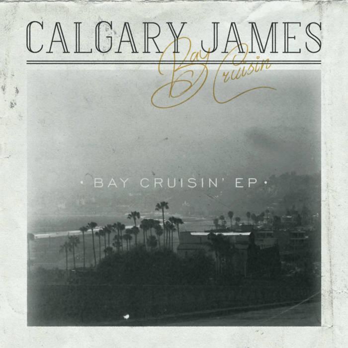 BAY CRUISIN' EP cover art