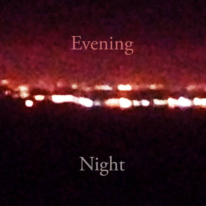 Evening | Night EP cover art