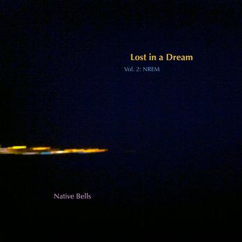 Lost in a Dream, Vol. 2: NREM cover art