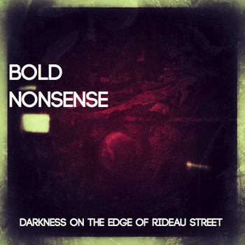 Darkness On The Edge Of Rideau Street cover art