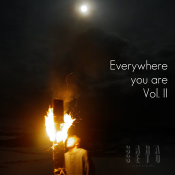 Everywhere you are Vol. II (SSR 005) cover art