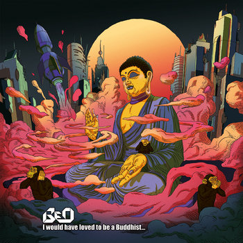I would have loved to be a Buddhist... cover art