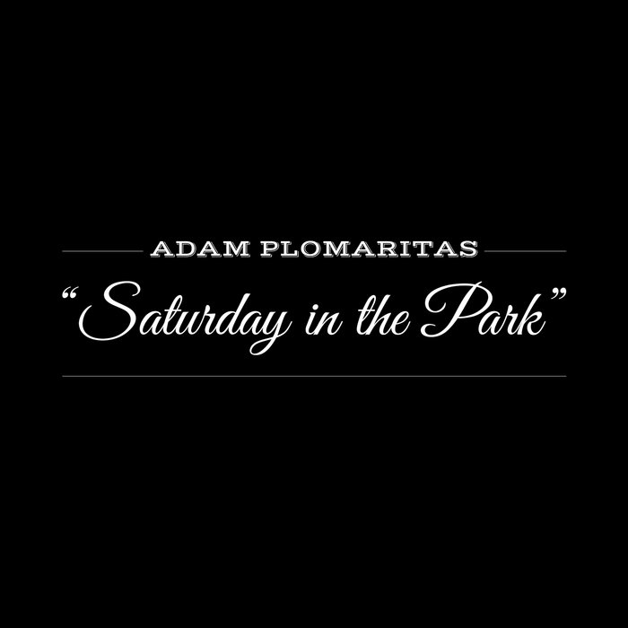 Saturday In The Park (feat. Noah Collins) cover art