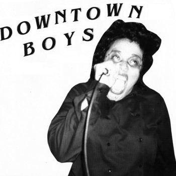 "Downtown Boys 7"" cover art"