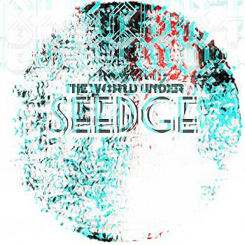 The World Under Seedge (EP) cover art