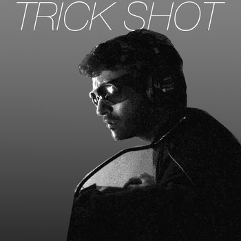 TRICK SHOT cover art