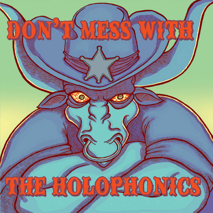 Don't Mess With The Holophonics cover art