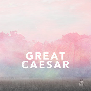 Great Caesar EP cover art