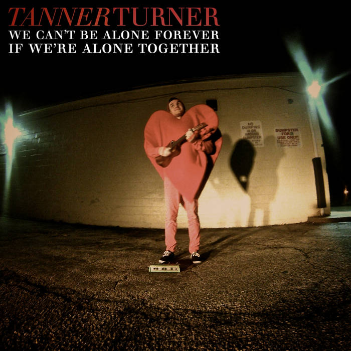 We Can't be Alone Forever if We're Alone Together cover art