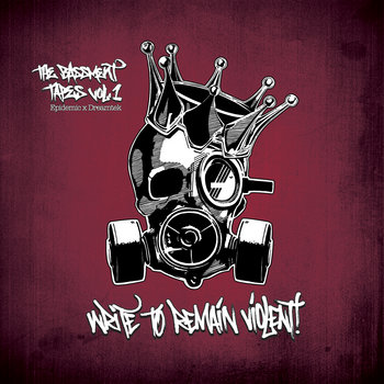 The Bassment Tapes Vol. 1: Write To Remain Violent cover art