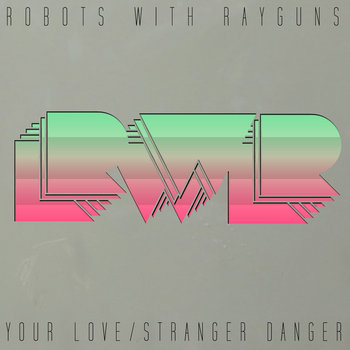 Your Love / Stranger Danger cover art