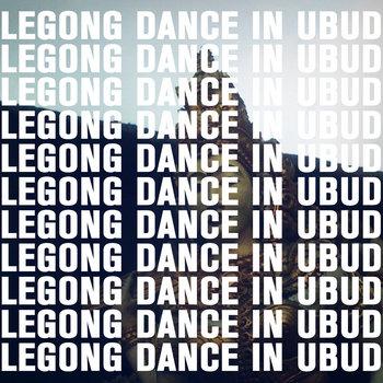 BALINESE GAMELAN • Legong Dance in Ubud cover art