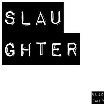 Slaughter (Prod. BLVCK) cover art