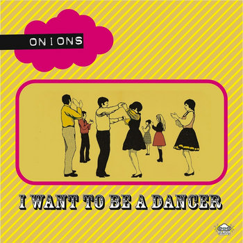 "I Want To Be A Dancer (Split 7"") cover art"