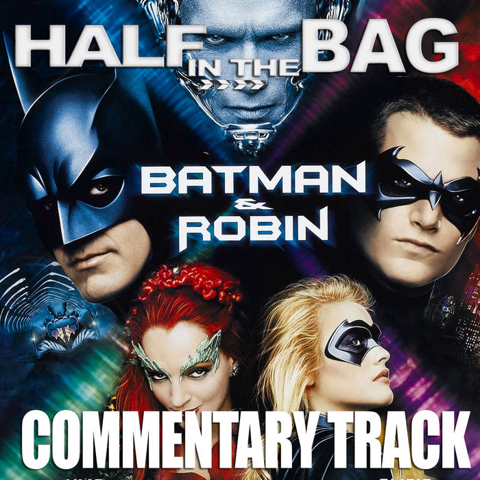 Batman and Robin Commentary Track cover art