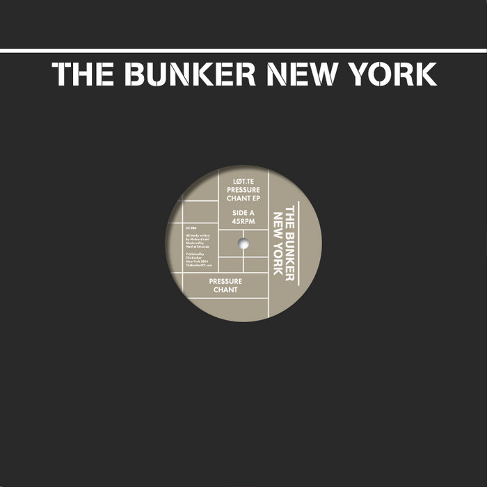 Pressure Chant EP (The Bunker New York 004) cover art