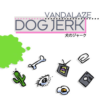 Dog Jerk EP cover art