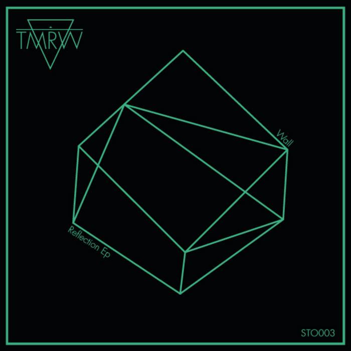 TMRW - Wall Reflections Ep cover art