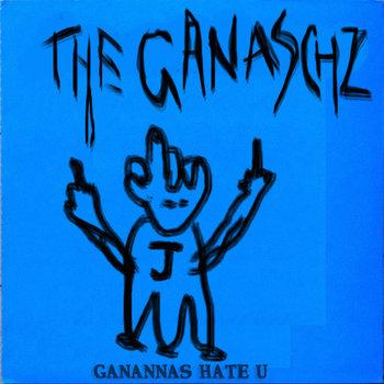 GANANNAS HATE U cover art
