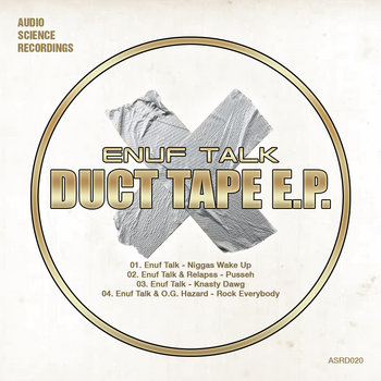 Enuf Talk - Duct Tape E.P. cover art