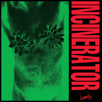 INCINERATOR cover art