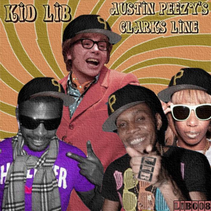 Kid Lib - Austin Peezys' Clarks Line cover art