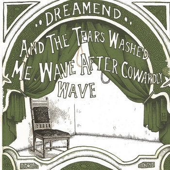 So I Ate Myself, Bite by Bite, and the Tears Washed Me, Wave After Cowardly Wave cover art