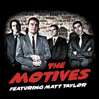 The Motives feat. Matt Taylor cover art