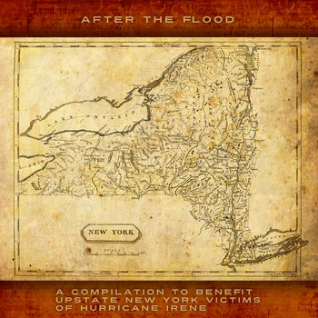 After the Flood: A Compilation to Benefit Upstate New York Victims of Hurricane Irene cover art