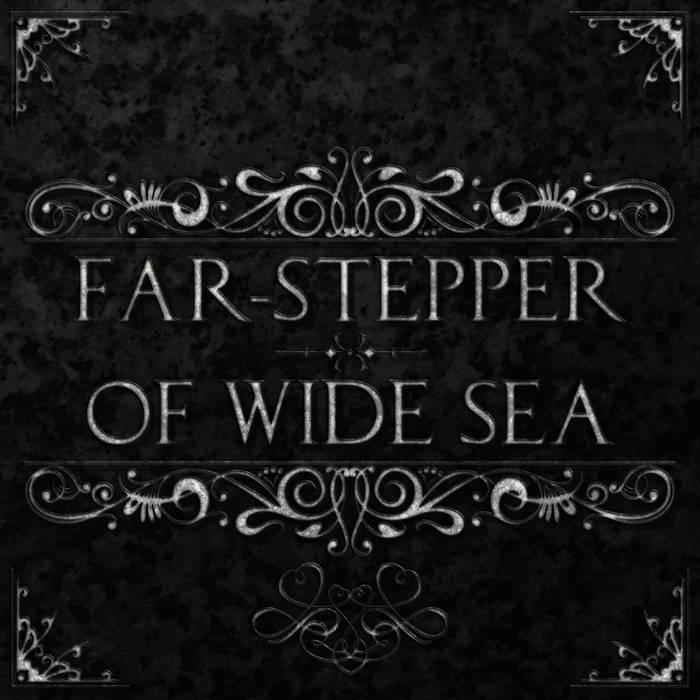 Far-Stepper/Of Wide Sea cover art