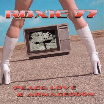 Peace, Love And Armageddon cover art