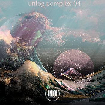 VA - Unlog Complex #04 cover art
