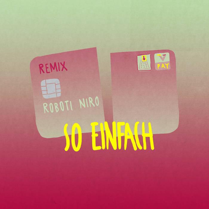 So einfach (Roboti Niro RMX) cover art
